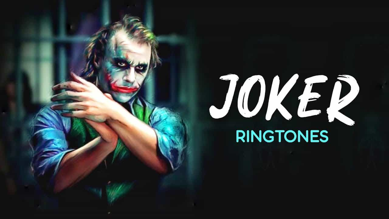 Joker Ringtone  Song, BGM, Soundtrack, Theme, Laugh