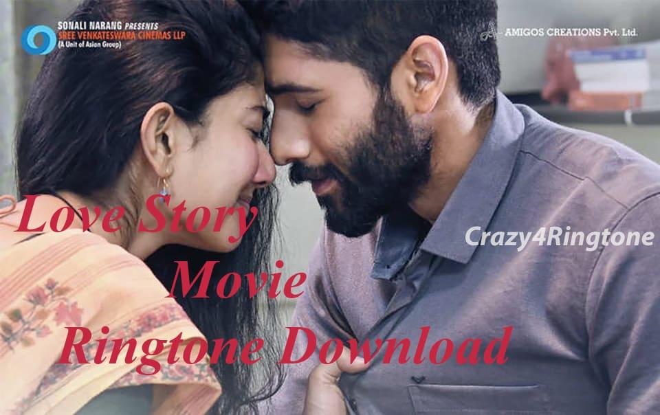 Love Story Telugu Movie Ringtones Download Crazy4ringtone