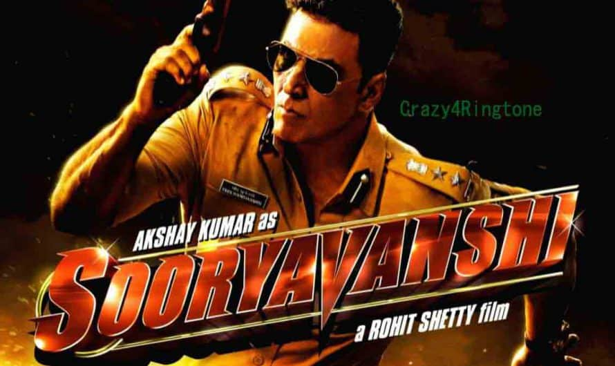 Sooryavanshi Movie Ringtones and Bgm