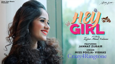 Hey Girl Jannat Zubair Song Ringtone