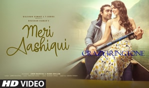 Meri Aashiqui Song Ringtone, Jubin Nautiyal New Song