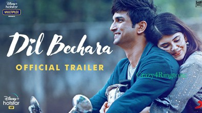 Dil Bechara Movie ringtone download
