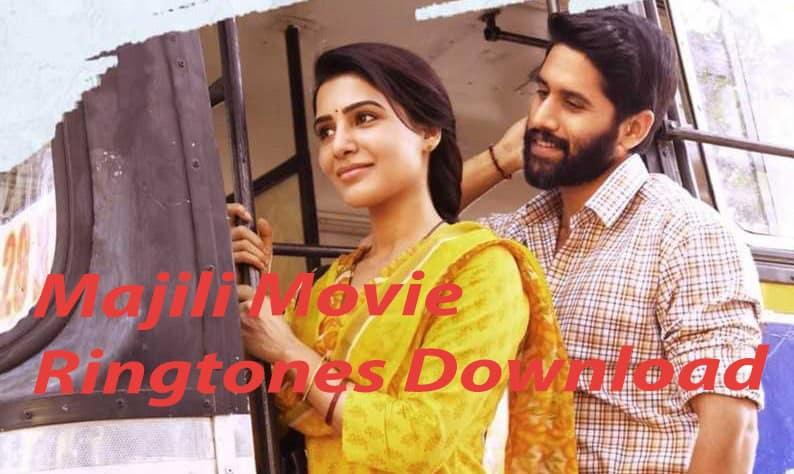 Majili Movie Ringtones Download