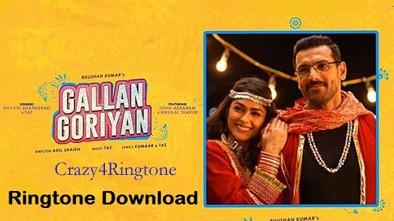 Gallan Goriyan Song Ringtone| Ft John Abraham, Dhvani Bhanushali