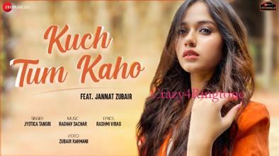 Kuch Tum Kaho Music Ringtone